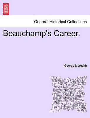 Beauchamp's Career.