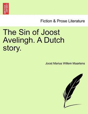 The Sin of Joost Avelingh. a Dutch Story.