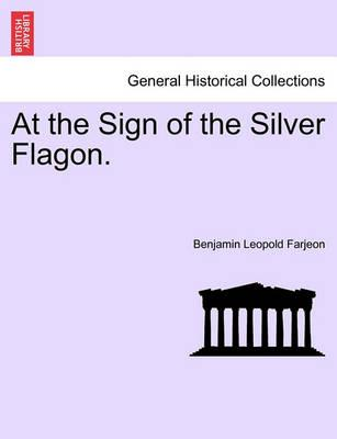 At the Sign of the Silver Flagon.
