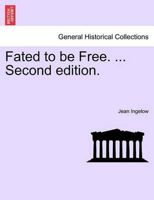 Fated to Be Free. ... Second Edition.
