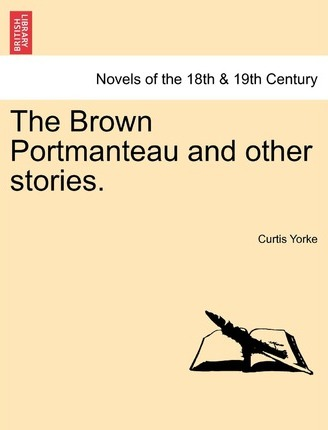 The Brown Portmanteau and Other Stories.