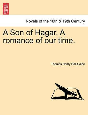 A Son of Hagar. a Romance of Our Time.