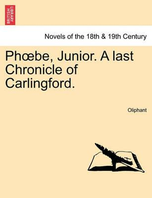 PH Be, Junior. a Last Chronicle of Carlingford.
