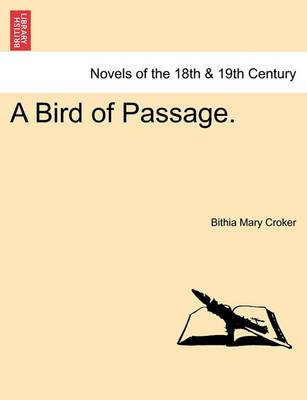 A Bird of Passage.