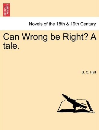 Can Wrong Be Right? a Tale.