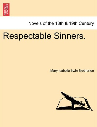 Respectable Sinners.