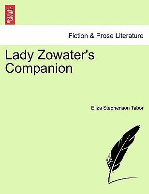 Lady Zowater's Companion