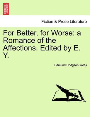 For Better, for Worse