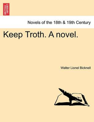 Keep Troth. a Novel.