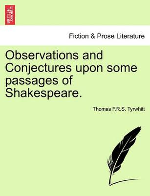 Observations and Conjectures Upon Some Passages of Shakespeare.
