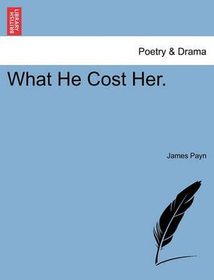 What He Cost Her.
