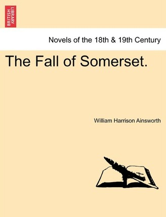 The Fall of Somerset.