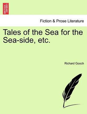 Tales of the Sea for the Sea-Side, Etc.