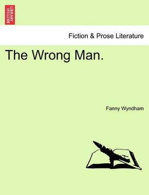 The Wrong Man.