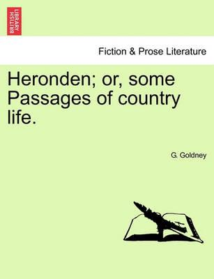 Heronden; Or, Some Passages of Country Life.