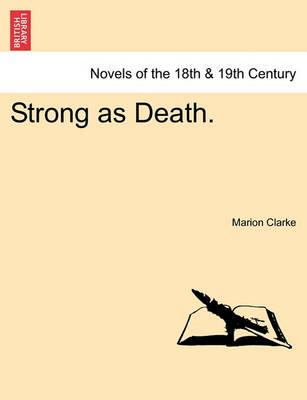 Strong as Death. Vol. II