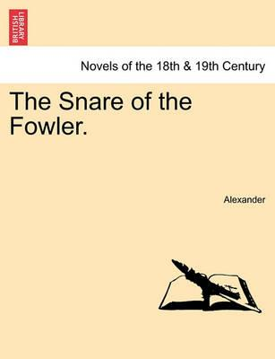 The Snare of the Fowler.