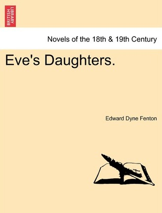 Eve's Daughters.
