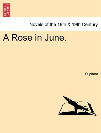 A Rose in June.