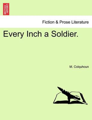 Every Inch a Soldier.