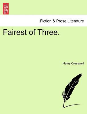 Fairest of Three.