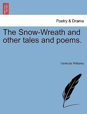 The Snow-Wreath and Other Tales and Poems.