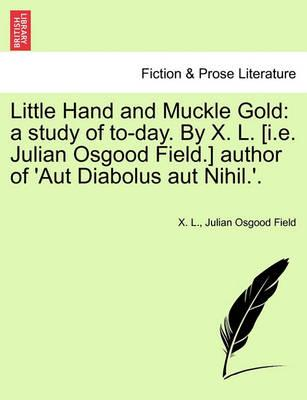 Little Hand and Muckle Gold