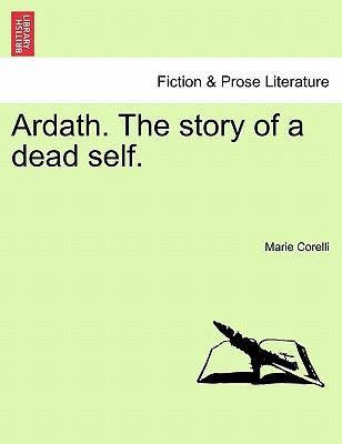 Ardath. the Story of a Dead Self.