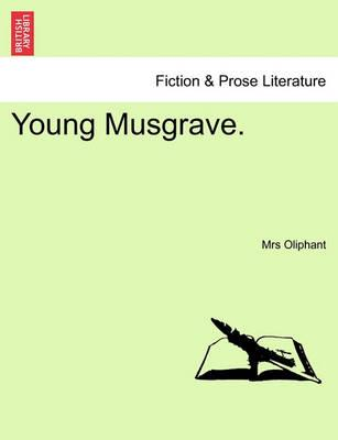Young Musgrave.