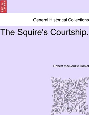 The Squire's Courtship.