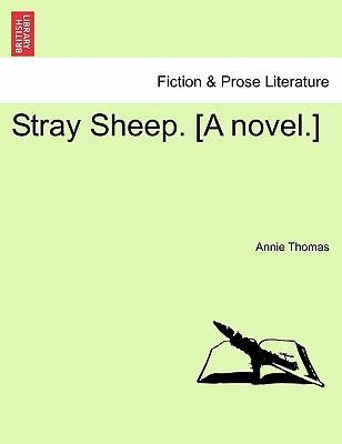 Stray Sheep. [A Novel.]