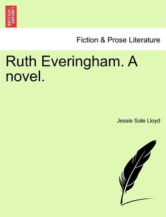 Ruth Everingham. a Novel.
