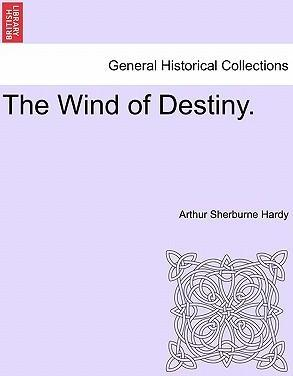 The Wind of Destiny.