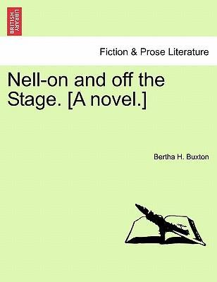 Nell-On and Off the Stage. [A Novel.] Vol. III