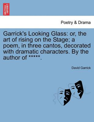 Garrick's Looking Glass