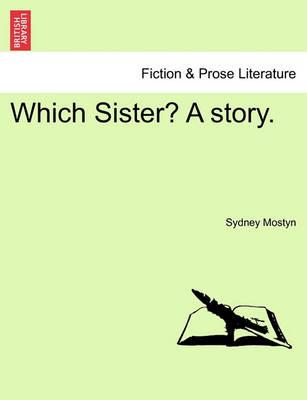 Which Sister? a Story.