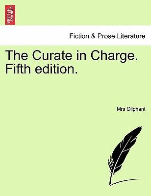 The Curate in Charge. Fifth Edition.