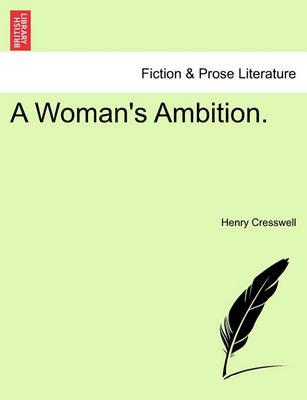 A Woman's Ambition.