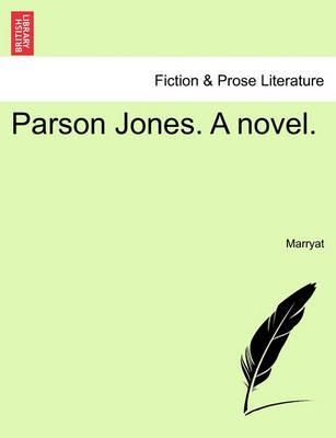 Parson Jones. a Novel.
