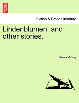 Lindenblumen, and Other Stories.