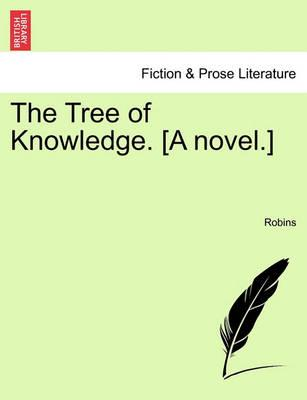 The Tree of Knowledge. [A Novel.]