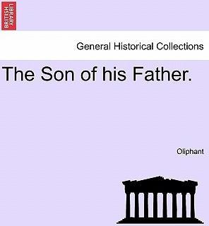 The Son of His Father.