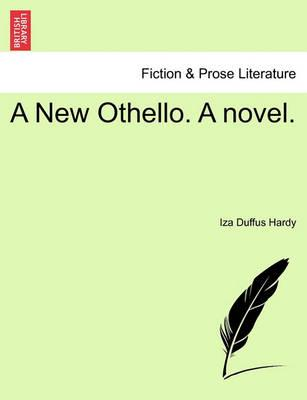A New Othello. a Novel.