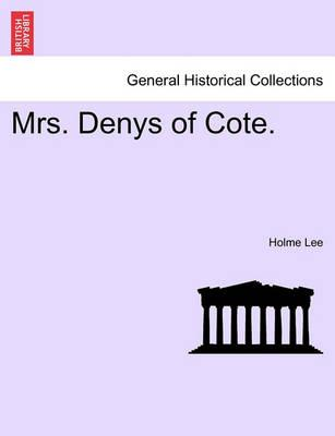 Mrs. Denys of Cote.