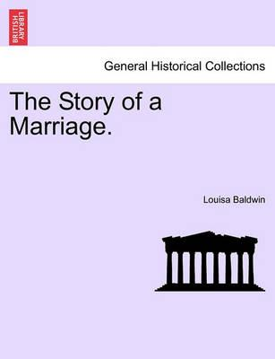 The Story of a Marriage, Vol. I