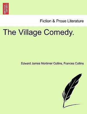 The Village Comedy.