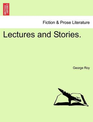Lectures and Stories.