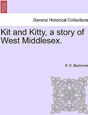 Kit and Kitty, a Story of West Middlesex.