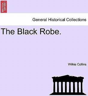 The Black Robe.