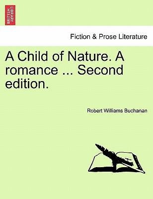 A Child of Nature. a Romance, Vol. III Second Edition.